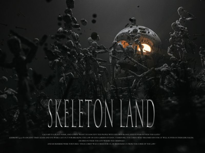 Skeleton Land